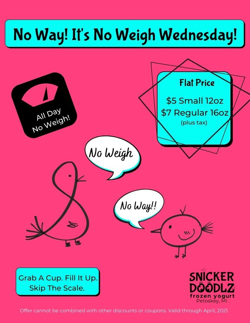 No weigh Wednesday, small $5 and large $7